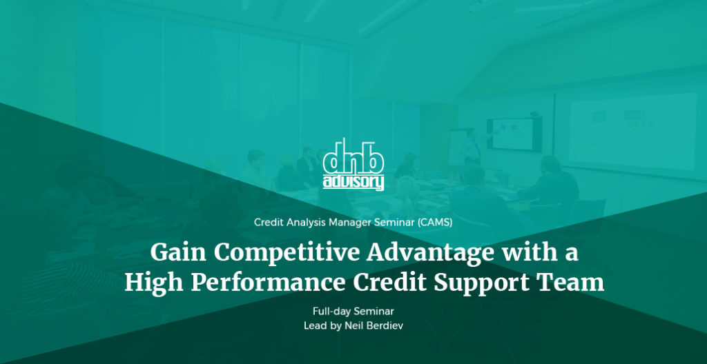 Gain Competitive Advantage with a High Performance Credit Support Team. Full-day seminar led by Neil Berdiev